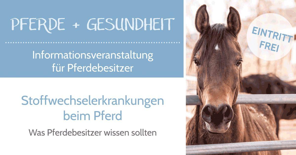 Vorträge im Mai: Stoffwechselerkrankungen beim Pferd-was Pferdebesitzer wissen sollten